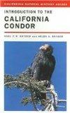 Introduction to the California Condor (California Natural History Guides)