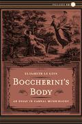 Boccherini's Body An Essay in Carnal Musicolo