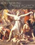 Reclaiming Female Agency: Feminist Art History after Postmodernism