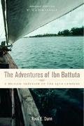 Adventures of Ibn Battuta A Muslim Traveler of the 14th Century