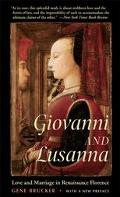 Giovanni And Lusanna Love And Marriage In Renaissance Florence