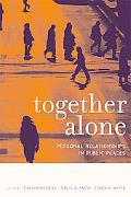 Together Alone Personal Relationships in Public Places