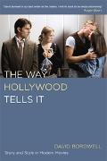 Way Hollywood Tells It Story And Style in Modern Movies