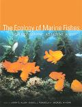 Ecology of Marine Fishes California And Adjacent Waters