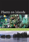 Plants on Islands Diversity And Dynamics on a Continental Archipelago