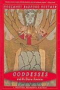 Goddesses And the Divine Feminine A Western Religious History