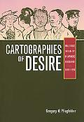 Cartographies of Desire Male-male Sexuality in Japanese Discourse, 1600-1950