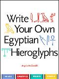 Write Your Own Egyptian Hieroglyphs