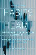 Habits of the Heart: Individualism and Commitment in American Life