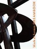 Mark di Suvero: Dreambook