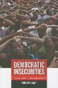 Democratic Insecurities : Violence, Trauma, and Intervention in Haiti