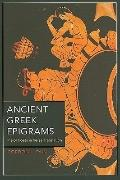Ancient Greek Epigrams : Major Poets in Verse Translation