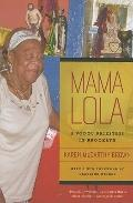 Mama Lola: A Vodou Priestess in Brooklyn, With a New Foreword by Claudine Michel (Comparativ...