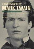 Autobiography of Mark Twain, Volume 2: The Complete and Authoritative Edition (Mark Twain Pa...