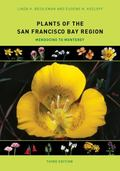 Plants of the San Francisco Bay Region : Mendocino to Monterey
