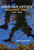 American Artists Against War, 1935-2010