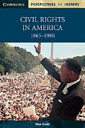 Civil Rights in America, 1865-1980