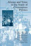 Silence and Voice in the Study of Contentious Politics (Cambridge Studies in Contentious Pol...