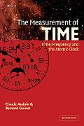 Measurement of Time Time, Frequency and the Atomic Clock