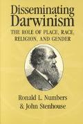Disseminating Darwinism The Role of Place, Race, Religion, and Gender