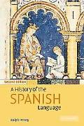 History of the Spanish Language
