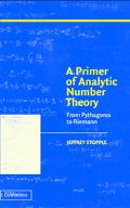 Primer of Analytic Number Theory From Pythagoras to the Riemann