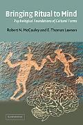 Bringing Ritual to Mind Psychological Foundations of Cultural Forms