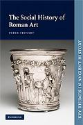 The Social History of Roman Art (Key Themes in Ancient History)