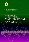 Interactive Introduction to Mathematical Analysis