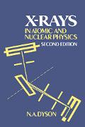 X-Rays in Atomic and Nuclear Physics