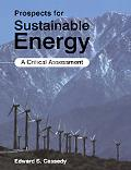 Prospects for Sustainable Energy A Critical Assessment