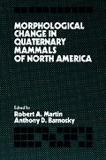 Morphological Change in Quaternary Mammals of North America