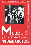 Music And Performance During the Weimar Republic