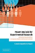 Power Analysis for Experimental Research A Practical Guide for the Biological, Medical And S...