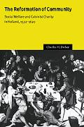 Reformation of Community Social Welfare And Calvinist Charity in Holland, 15721620