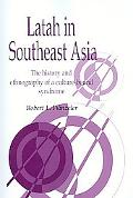 Latah in South-east Asia The History and Ethnography of a Culture-bound Syndrome