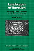 Landscapes of Emotion Mapping Three Cultures of Emotion in Indonesia