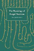 Physiology of Fungal Nutrition