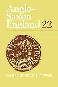 Anglo-Saxon England 22, Vol. 22