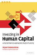 Investing in Human Capital: A Capital Markets Approach to Student Funding