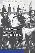 British Theatre Between the Wars, 1918-1939