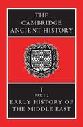 Cambridge Ancient History Early History of the Middle East, Volume 1/Part 2