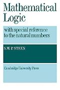 Mathematical Logic with Special Reference to the Natural Numbers