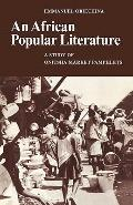 African Popular Literature - Emmanuel N. Obiechina - Paperback