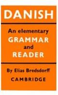 Danish An Elementary Grammar and Reader