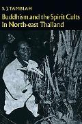 Buddhism and the Spirit Cults in Northeast Thailand - Stanley J. Tambiah - Paperback
