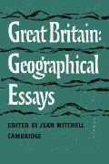 Great Britain : Geographical Essays