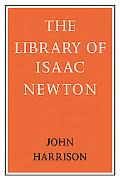 The Library Of Isaac Newton
