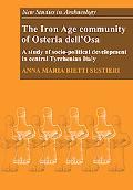 The Iron Age Community of Osteria dell'Osa: A Study of Socio-political Development in Centra...