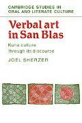Verbal Art in San Blas: Kuna Culture Through Its Discourse